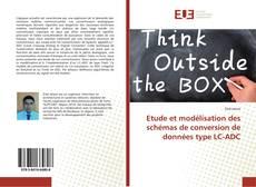 Bookcover of Etude et modélisation des schémas de conversion de données type LC-ADC