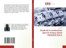 Bookcover of Etude de la combustion dans le moteur diesel PIELSTICK PC4-2