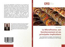 Buchcover von La Microfinance, son fonctionnement et ses principales implications