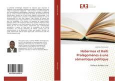 Couverture de Habermas et Haïti Prolégomènes à une sémantique politique