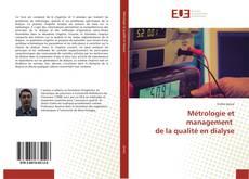 Couverture de Métrologie et management de la qualité en dialyse
