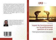 Portada del libro de Impact de l'environnement sur les performances sportives et la santé