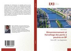 Copertina di Dimensionnement et Ferraillage des ponts à poutres en BP