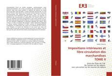 Capa do livro de Impositions intérieures et libre circulation des marchandises TOME II
