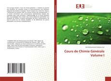 Couverture de Cours de Chimie Générale Volume I