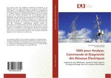 Bookcover of SMA pour Analyse, Commande et Diagnostic des Réseaux Électriques