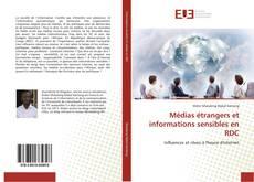 Couverture de Médias étrangers et informations sensibles en RDC