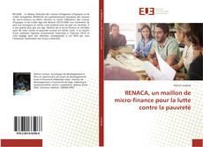 Bookcover of RENACA, un maillon de micro-finance pour la lutte contre la pauvreté
