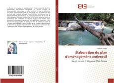 Buchcover von Élaboration du plan d'aménagement antierosif