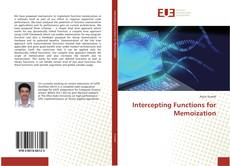 Bookcover of Intercepting Functions for Memoization