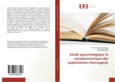 Bookcover of Etude agrostologique et socioéconomique des exploitations fourragères