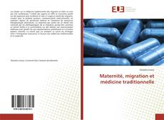 Couverture de Maternité, migration et médicine traditionnelle