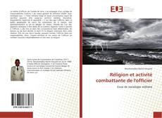 Bookcover of Réligion et activité combattante de l'officier