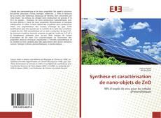 Buchcover von Synthèse et caractérisation de nano-objets de ZnO