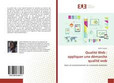 Bookcover of Qualité Web : appliquer une démarche qualité web
