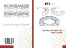 Couverture de Courbes elliptiques et applications