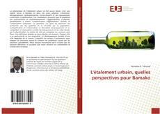 Bookcover of L'étalement urbain, quelles perspectives pour Bamako