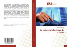 Bookcover of La nature catallactique de la firme