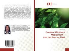 Copertina di Frontière Alicament Médicament : état des lieux en 2008