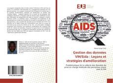 Обложка Gestion des données VIH/Sida : Leçons et stratégies d'amélioration