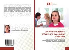 Couverture de Les relations parent-enfant: une dynamique complexe