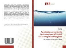 Couverture de Application du modèle hydrologique HEC-HMS sur la moyenne Medjerda