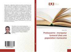 Bookcover of Proteasome : marqueur tumoral chez une population marocaine