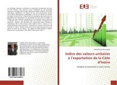 Portada del libro de Indice des valeurs unitaires à l'exportation de la Côte d'Ivoire