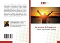 Bookcover of Le partage de l'ignorance