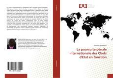 Capa do livro de La poursuite pénale internationale des Chefs d'Etat en fonction