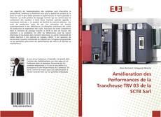 Обложка Amélioration des Performances de la Trancheuse TRV 03 de la SCTB Sarl
