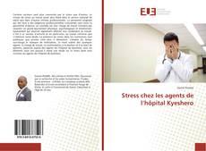 Bookcover of Stress chez les agents de l'hôpital Kyeshero