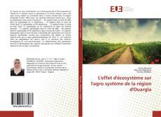 Обложка L'effet d'écosystème sur l'agro système de la région d'Ouargla