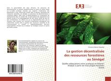 Capa do livro de La gestion décentralisée des ressources forestières au Sénégal