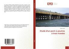Capa do livro de Etude d'un pont à poutres à trois travées