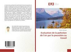 Evaluation de la pollution de l'air par la poussière au travail kitap kapağı