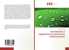 Bookcover of Contribution à l'application en teinture de l'indicaxanthine