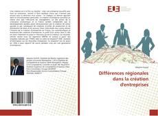 Capa do livro de Différences régionales dans la création d'entreprises