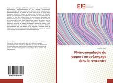 Capa do livro de Phénoménologie du rapport corps-langage dans la rencontre
