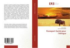 Bookcover of Passeport Santé pour l'Afrique