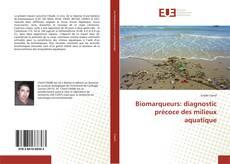 Capa do livro de Biomarqueurs: diagnostic précoce des milieux aquatique
