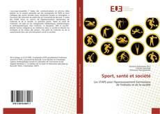 Copertina di Sport, santé et société