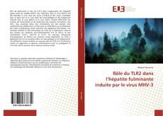 Bookcover of Rôle du TLR2 dans l'hépatite fulminante induite par le virus MHV-3