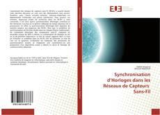Bookcover of Synchronisation d'Horloges dans les Réseaux de Capteurs Sans-Fil
