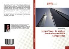 Buchcover von Les pratiques de gestion des résultats en M&A Européennes