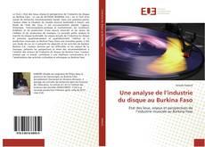 Une analyse de l'industrie du disque au Burkina Faso kitap kapağı