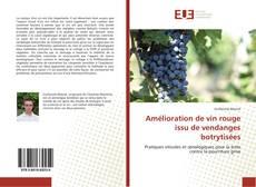 Copertina di Amélioration de vin rouge issu de vendanges botrytisées