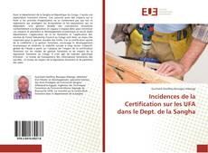 Incidences de la Certification sur les UFA dans le Dept. de la Sangha kitap kapağı