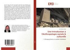 Обложка Une Introduction à l'Anthropologie sociale & culturelle