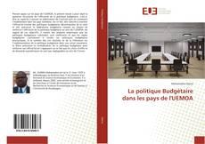 Couverture de La politique Budgétaire dans les pays de l'UEMOA